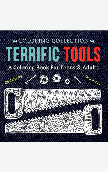 Terrific Tools: A Coloring Book