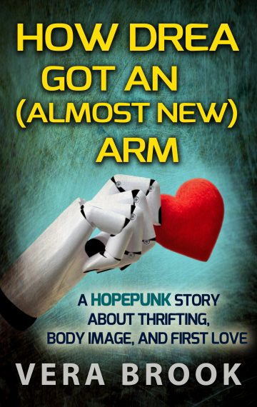 Cover of short story How Drea Got an (Almost New) Arm by Vera Brook