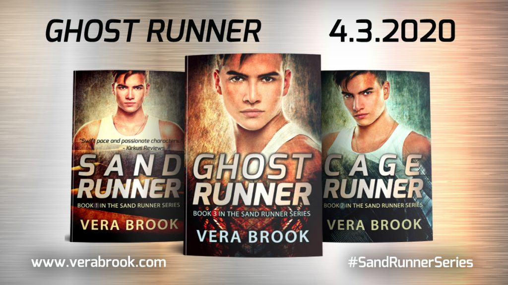 Ghost Runner, book 3 in the Sand Runner series by Vera Brook, is out in April 2020